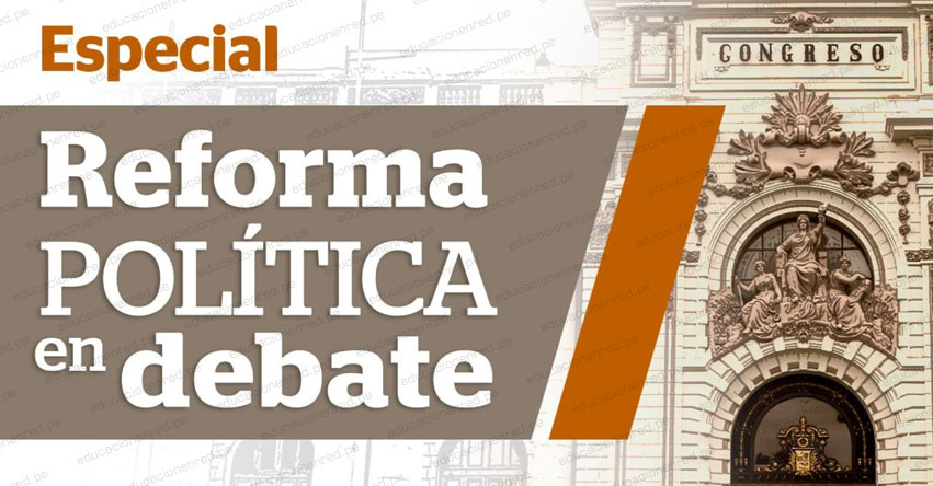 Conoce los proyectos de Reforma Política presentados por el Ejecutivo al Congreso de la República