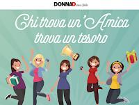 Logo DonnaD ''Chi trova un'amica trova un tesoro'': vinci Card IdeaShopping fino a 500€, codici sconto e Dyson V11