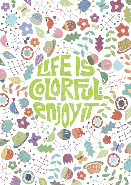Life is colorful, Illustration