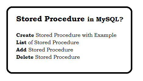What is Stored Procedure in MySQL?
