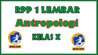 RPP Antropologi 1 Lembar Kelas X K13 Revisi 2020