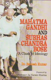 Mahatma Gandhi and Subhas Chandra Bose: A Clash of Ideology