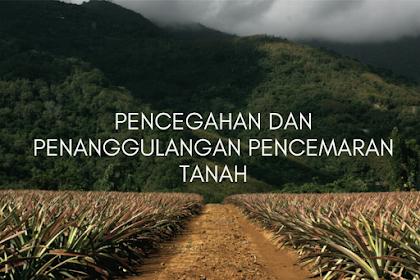 Pencegahan dan Penanggulangan Pencemaran Tanah