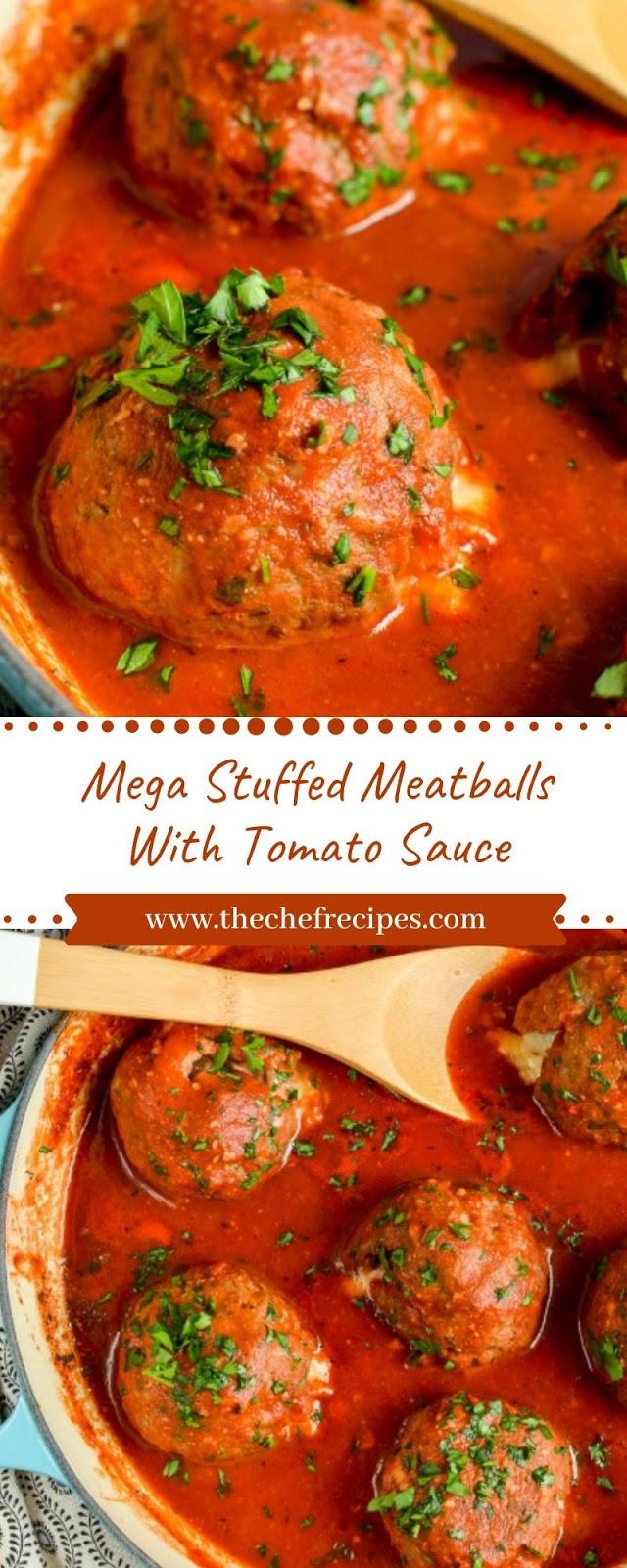 Mega Stuffed Meatballs With Tomato Sauce