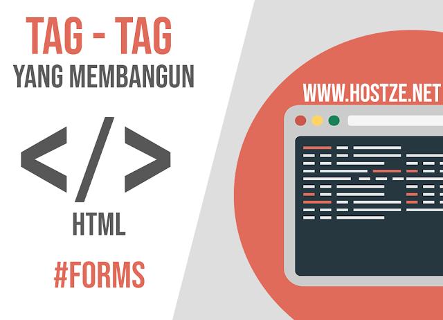 Tag - Tag Yang Membangun HTML: Forms - hostze.net