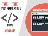 Tag - Tag Yang Membangun HTML: Forms