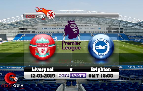 مشاهدة مباراة برايتون وليفربول اليوم 12-1-2019 في الدوري الإنجليزي