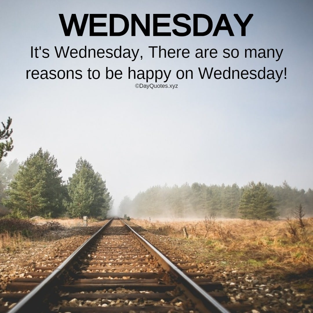 Best Wednesday Quotes To Be Energized & Motivated
