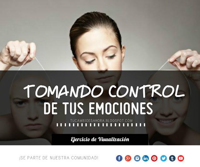 Tomando control de tus emociones: Ejercicio de visualización