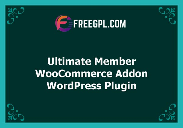 Ultimate Member WooCommerce Addon Nulled Download Free
