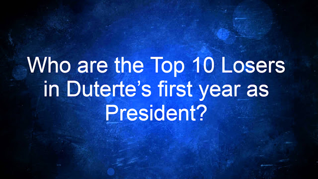 Who are the Top 10 Losers in Duterte's first year as President?