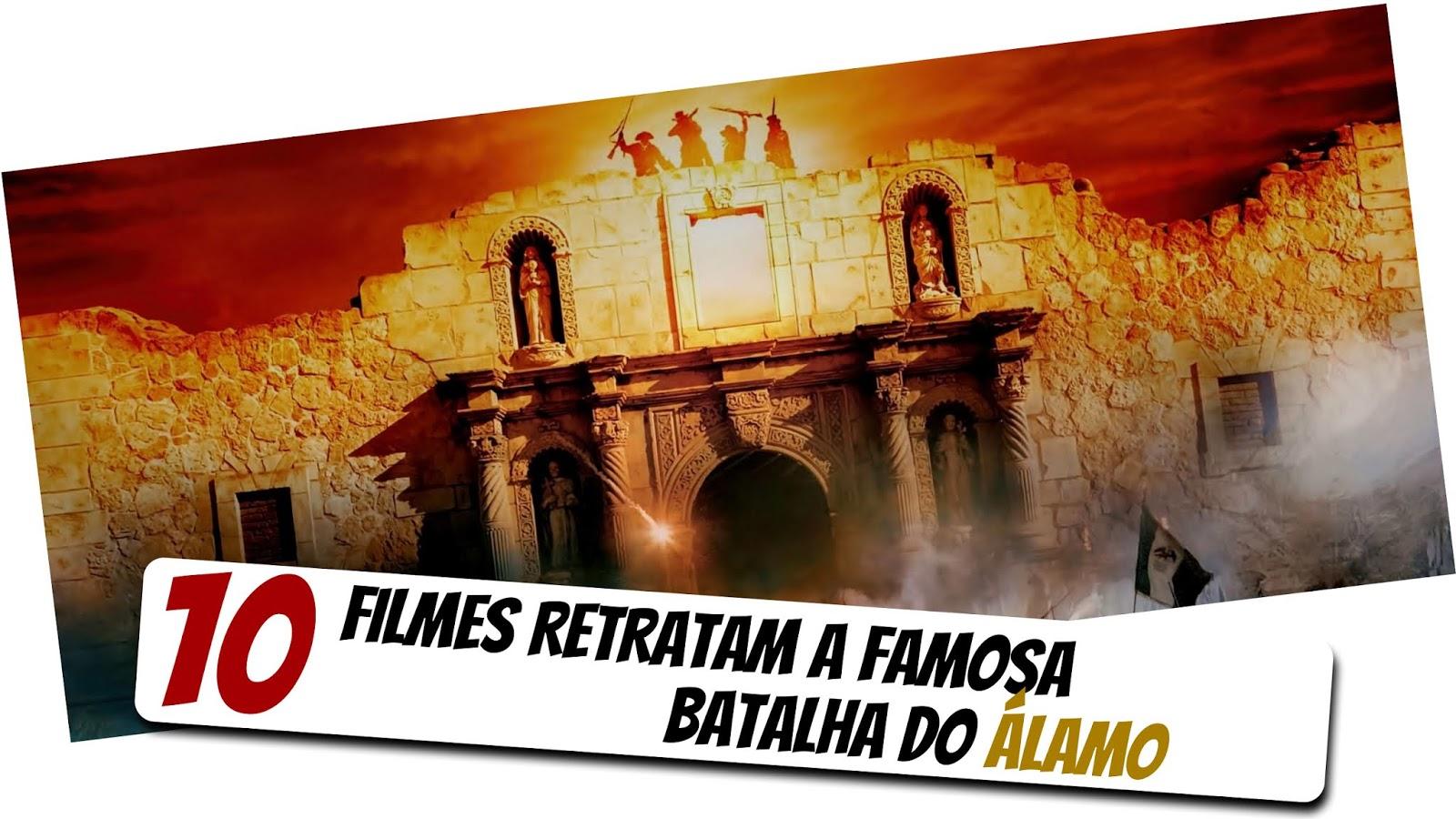 10-filmes-sobre-a-batalha-do-alamo
