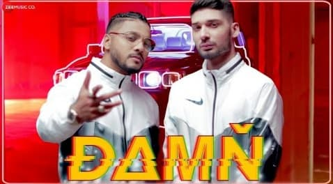 Damn Lyrics in Hindi, Raftaar, Kr$Na