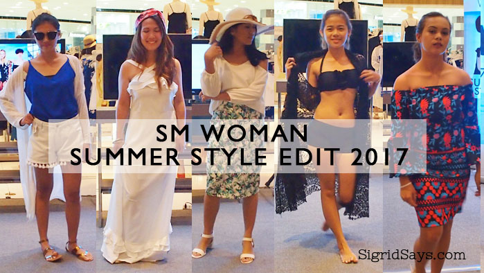 SM Woman Summer Style Edit 2017