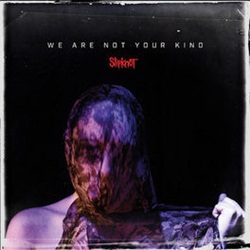 Baixar CD We Are Not Your Kind - Slipknot 2019 Grátis