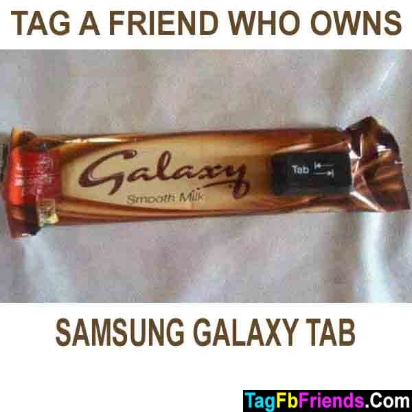 Tag a friend who has samsung galaxy tab