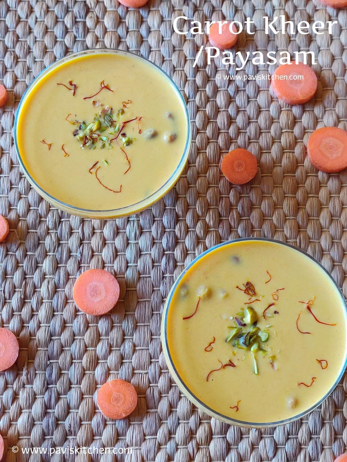 Carrot Payasam Recipe | Carrot Kheer Recipe | Gajar Ka Kheer