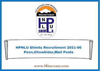 HPNLU Shimla Recruitment 2021-06 Peon,Chowkidar,Mali Posts