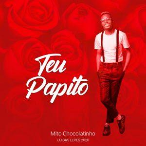 Mito Chocolatinho - Teu Papito