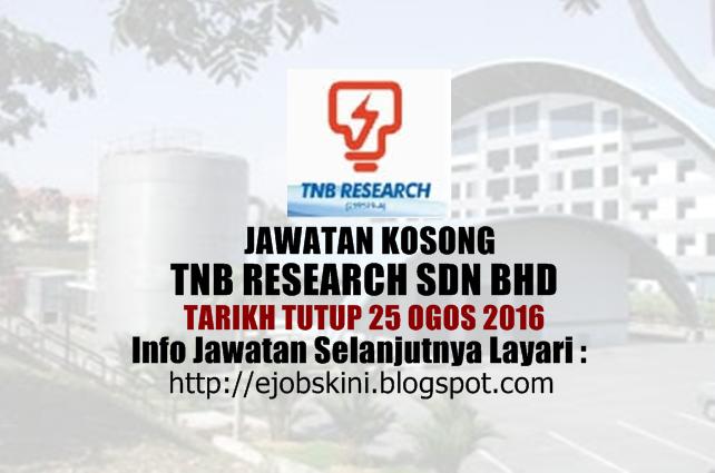 jawatan kosong tnb research sdn bhd ogos 2016