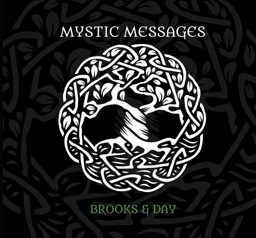 Mystic Messages, el elevado mensaje espiritual de Brooks & Day.