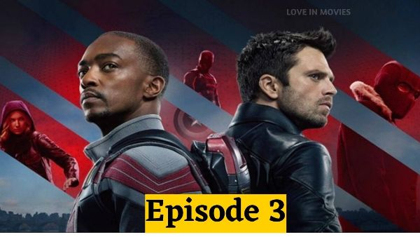 The Falcon and The Winter Soldier Episode 3 All Details in Hindi | Love In Movies