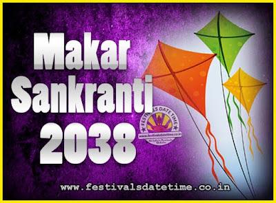 2038 Makar Sankranti Puja Date & Time, 2038 Makar Sankranti Calendar