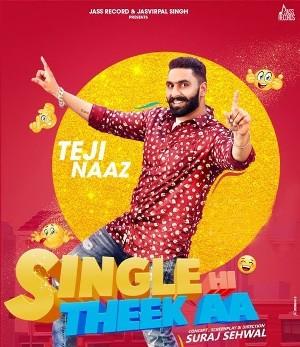 Single Hi Theek AA Lyrics - Teji Naaz
