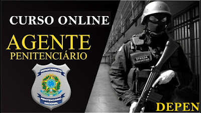 Curso online Depen 2019 - Agente Penitenciário Federal - Todas as Áreas