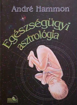 André Hammon: Egészségügyi asztrológia