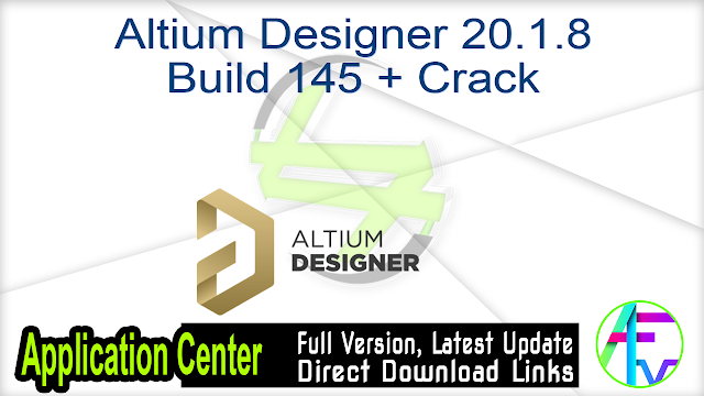 Altium Designer 20.1.8 Build 145 + Crack