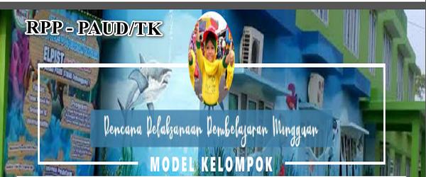 RPP Mingguan (RPPM) Inspiratif TKB Model Kelompok