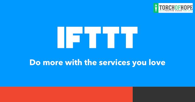 Full explanation of IFTTT