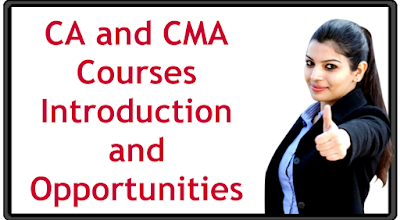 Charted Accountant Course and Cost Management Accountant Course details CA CMA