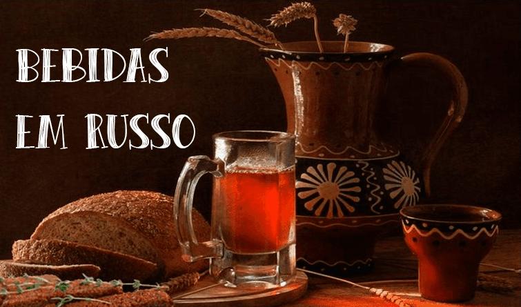bebidas em russo