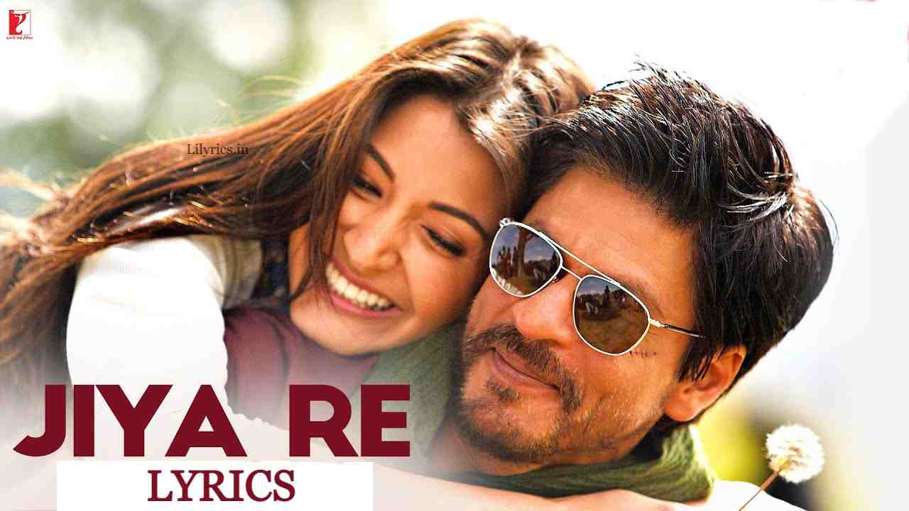 Jiya Re Lyrics in Hindi