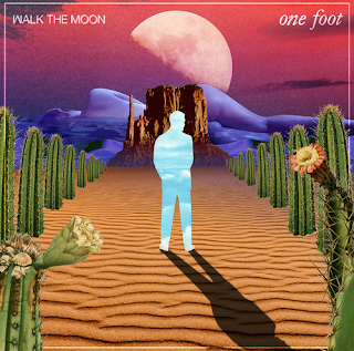 WALK THE MOON - One Foot
