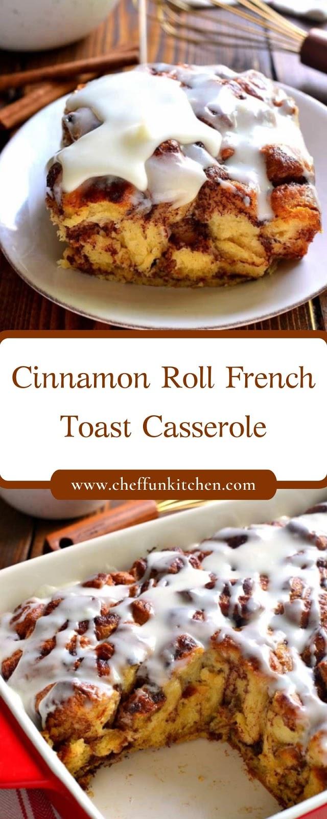 Cinnamon Roll French Toast Casserole