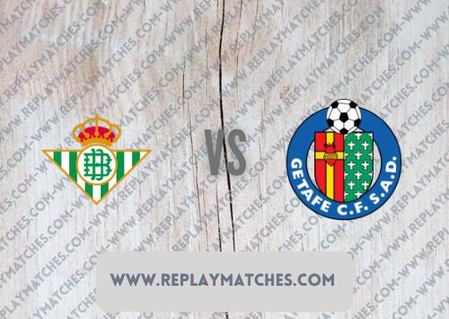 Real Betis vs Getafe Highlights 26 September 2021