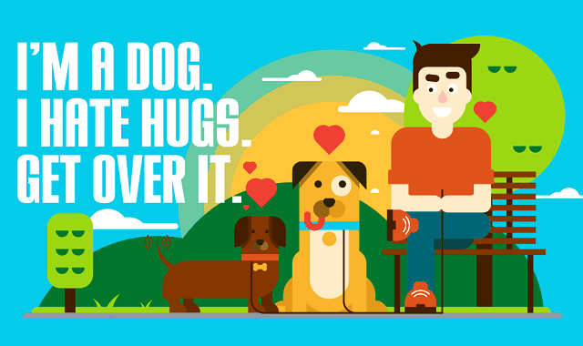Dogs Hate Hugs