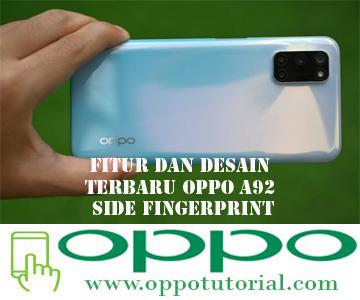 Fitur dan Desain Terbaru OPPO A92 Side Fingerprint