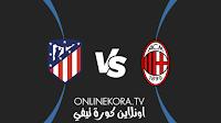 مشاهدة مباراة ميلان وأتلتيكو مدريد القادمة كورة اون لاين بث مباشر اليوم 28-09-2021 في دوري أبطال أوروبا