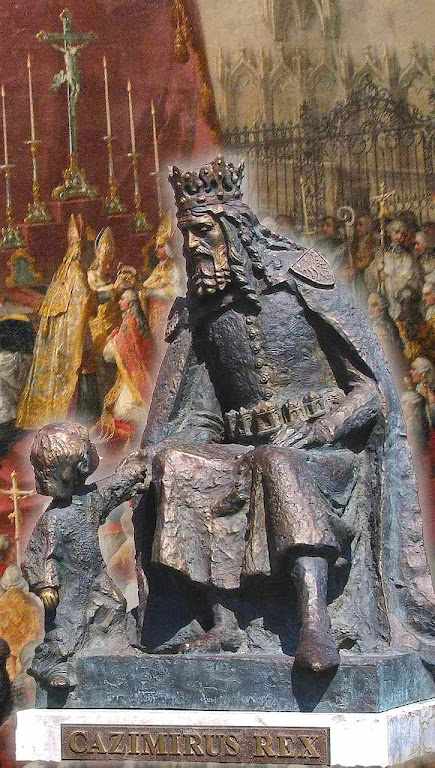 Casimiro III, o Grande, rei da Polônia.  Uniu o país e amou seu povo como um pai ama seu filho.