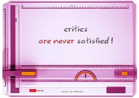 critics-are-never-satisfied