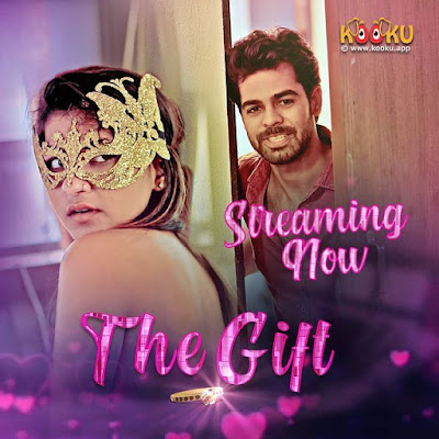 The Gift Web series Cast Kooku , Photo, Video and Trailer