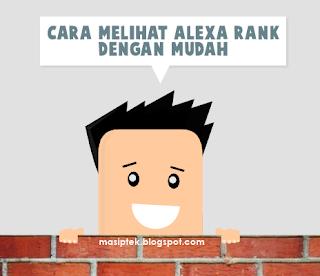 Cara Melihat Alexa Rank dengan Mudah