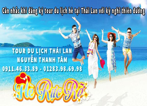 Cân nhắc khi đăng ký tour du lịch hè tại Thái Lan với kỳ nghĩ thiên đường