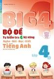 [PDF] Big 4 Bộ Đề Tự Kiểm Tra 4 Kỹ Năng Tiếng Anh Lớp 4 (tập 1)