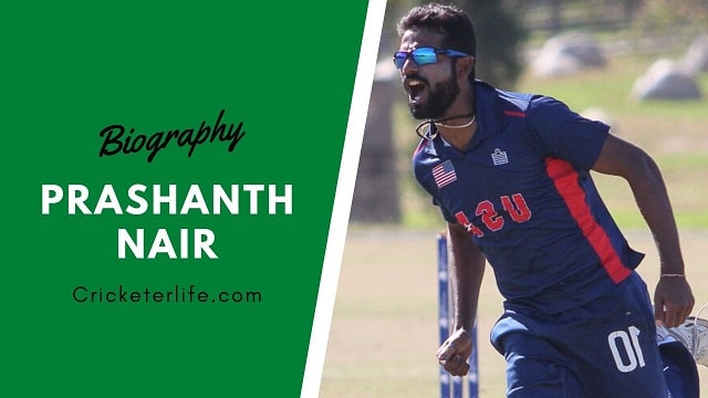 Prashanth Nair cricketer Profile, age, height, stats, wife, etc.