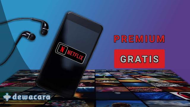 aplikasi netflix premium gratis